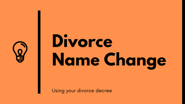 Divorce name change using your divorce decree