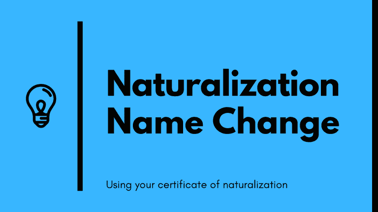 Naturalization name change using your certificate of naturalization