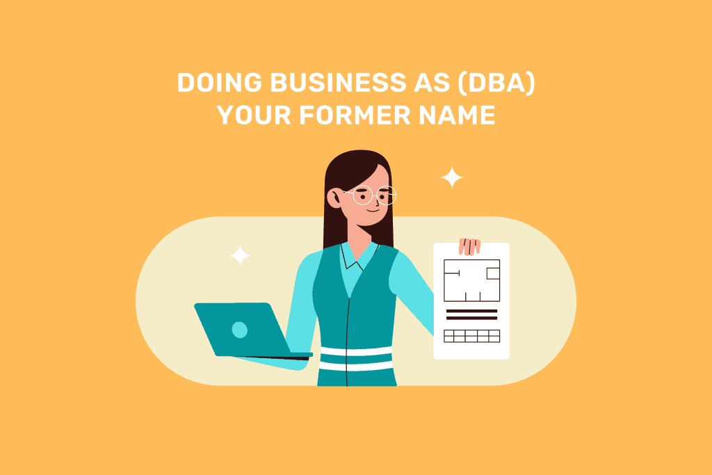 Doing Business As (DBA) your former name