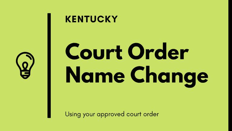 Kentucky court order name change