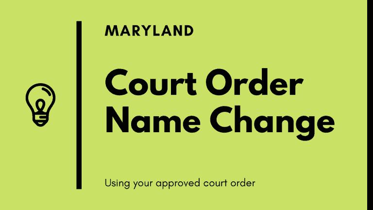 Maryland court order name change
