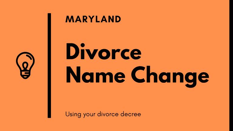 Maryland divorce name change