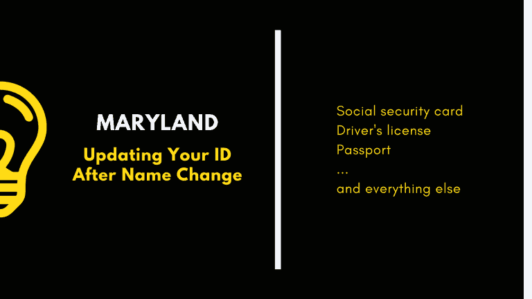 Maryland, updating your ID after name change