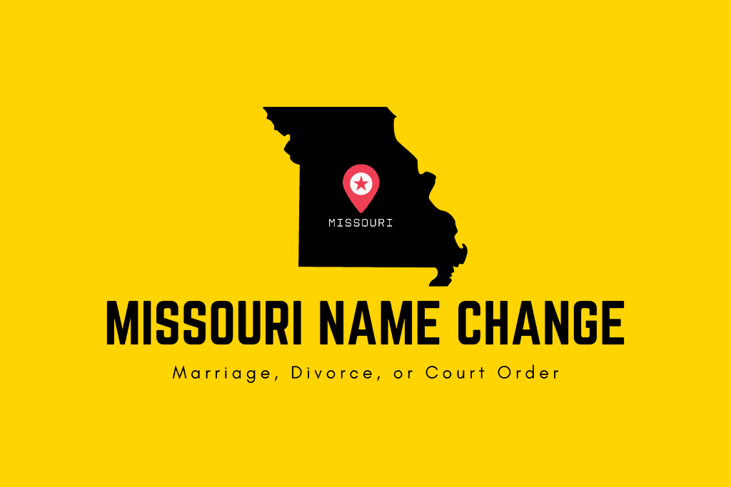 Missouri name change through marriage, divorce, or court order